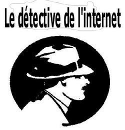 Le détective de l'Internet