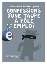 Confessions_d_une_taupe_a_Pole_Emploi
