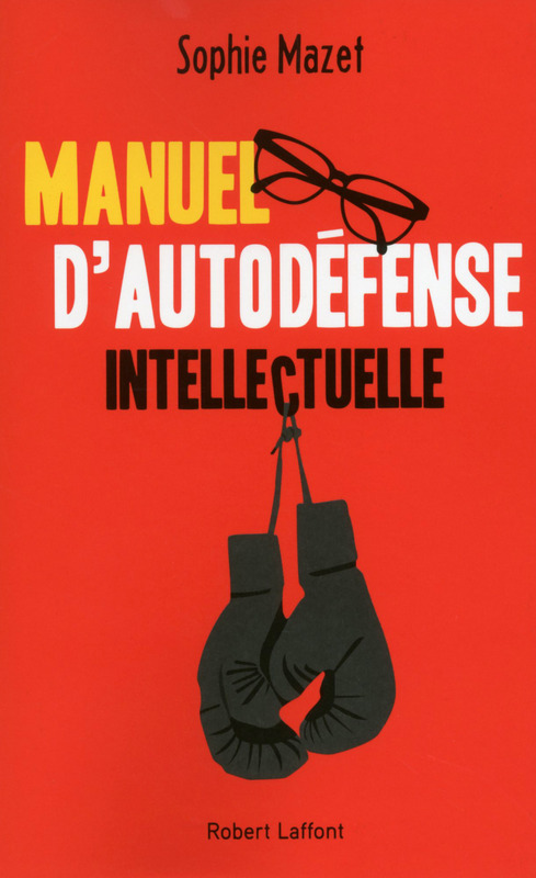 Manuel Autodefense Intellectuelle