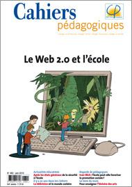 Cahiers pédaogiques 482 - Le Web 2.0 et l'école