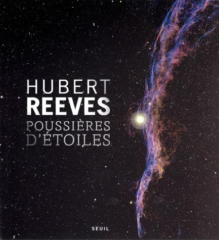 Poussières d'étoiles - Hubert Reeves